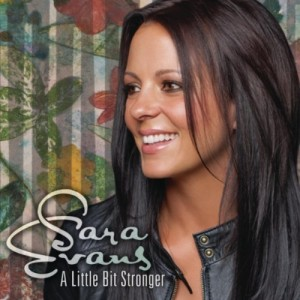 A Little Bit Stronger Sara Evans