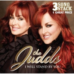 I Will Stand By You The Judds