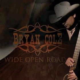 Bryan Cole Wide Open Road
