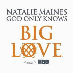 Natalie Maines God Only Knows
