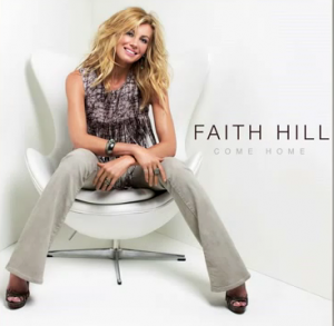 Faith Hill Come Home