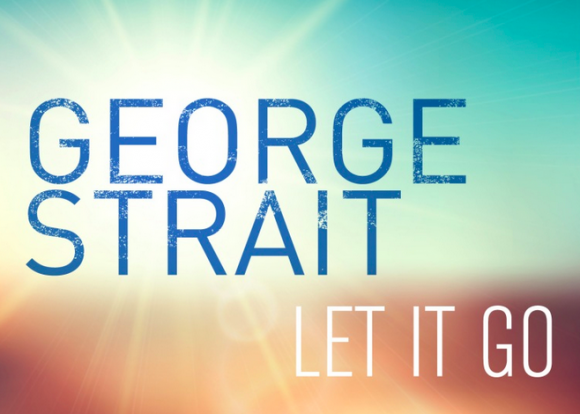 George Strait Let It Go